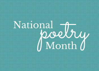 5 Mondays, 5 Poets, 5 Poems in April!