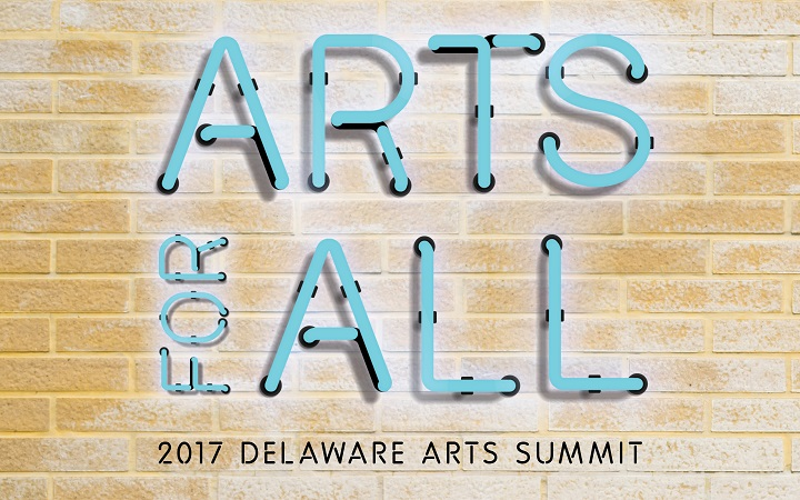 The 2017 Delaware Arts Summit is Monday, October 30!
