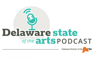 Delaware State of the Arts Podcast logo