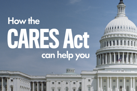How CARES Act can help you.